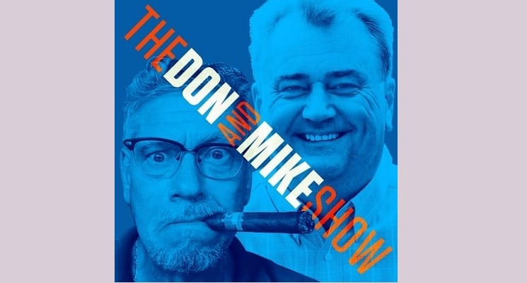 The Don & Mike Show Celebrates Its One Year Anniversary