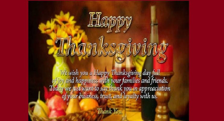 Happy Thanksgiving! We Give Thanks for You!