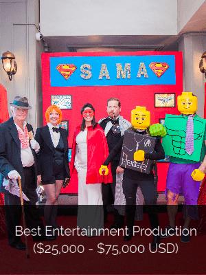 Best Entertainment Production ($25,000 - $75,000 USD)